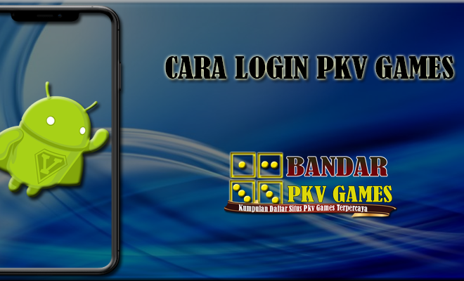 Cara Login Pkv Gamess